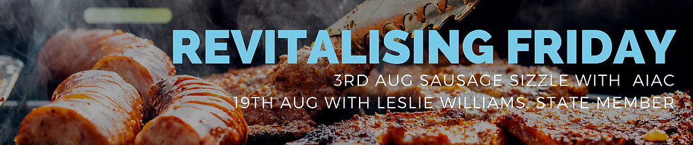 Sausage Sizzle Friday nights with AIAC and Leslie Williams