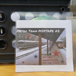 $10 Metro Train Mixtape #2 cd