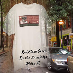 $20 UNISEX red,black,green Do the Knowledge white XL