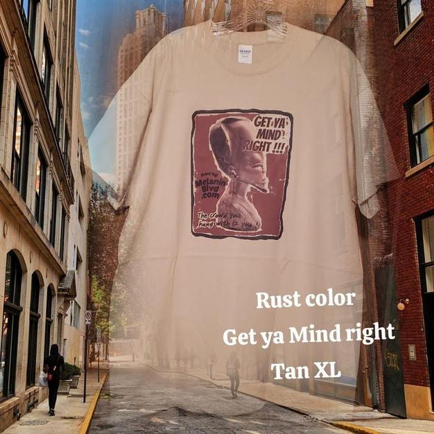 $20 UNISEX rust Get ya mind Right tan XL
