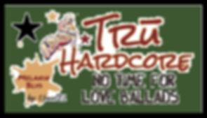 Tru Hardcore 2.jpg