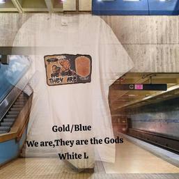 $18 UNISEX gold/blue We are the Gods white Large