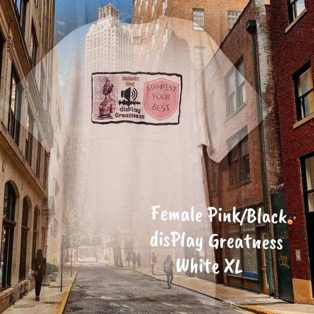 $20 Female pink/black disPlay Greatness white XL