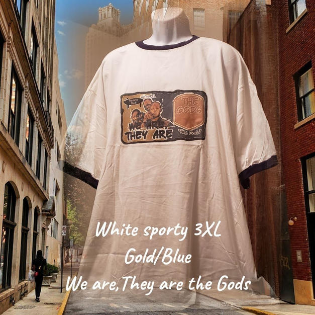 $25 gold/blue We are the Gods white sporty 3XL