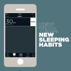 New Sleeping Habits