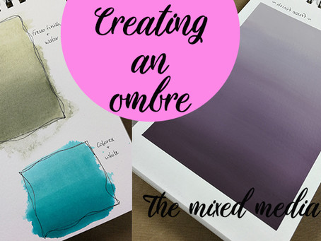 Papillon's flutterings ep 13: Creating an ombre, mixed media style