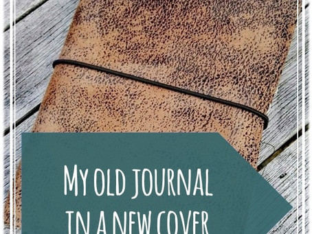 My old journal in a new cover