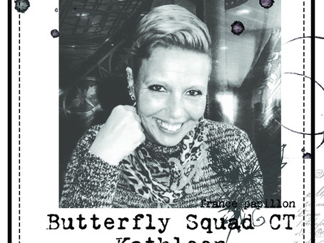 Butterfly Squad creative team: Kathleen!