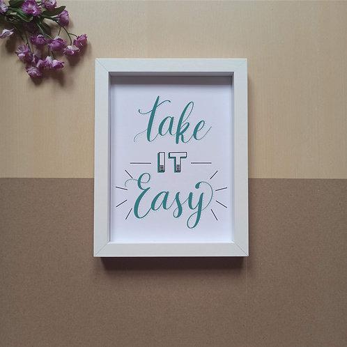 Take it easy print