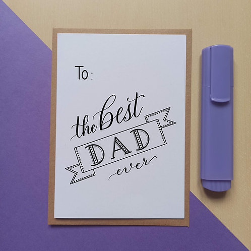 To the best Dad ever card