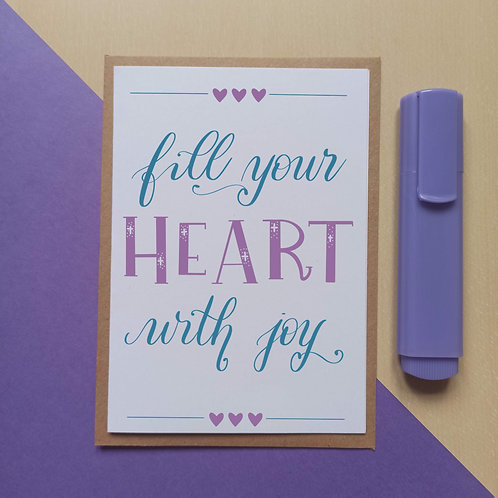 Fill your heart with joy card