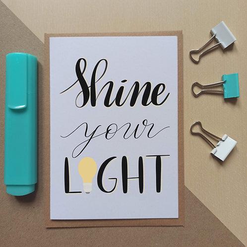Shine your light card