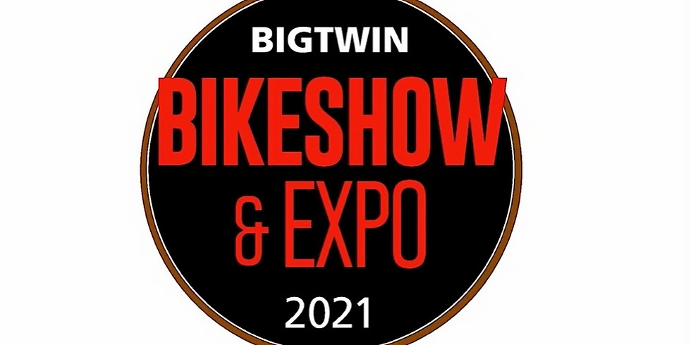 BIGTWIN BIKESHOW & EXPO 2021