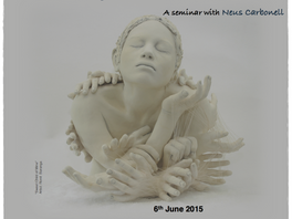 """""""The Knotting of Language and the Body in Adolescence"""" a Seminar with Neus Carbonell"""