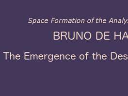 """""""The Emergence of the Desire of the Analyst"""" with Bruno de Halleux"""