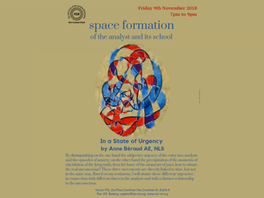 """ICLO-NLS Space Formation of the Analyst and Its School: """"In a State of Urgency"""" with Anne Anne Bérau"""