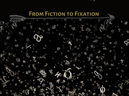 From Fiction to Fixation - Testimony of the Pass by Dossia Avdelidi AS, NLS, 9th October