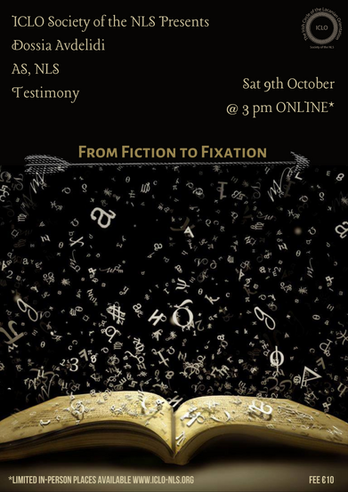 From Fiction to Fixation - Testimony with Dossia Avdelidi AS, NLS, 9th October