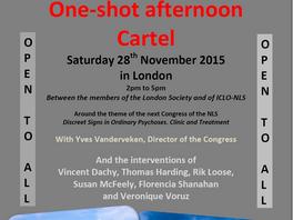 One-shot Cartel in London – 28th November