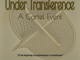 Under Transference. A Cartel Event