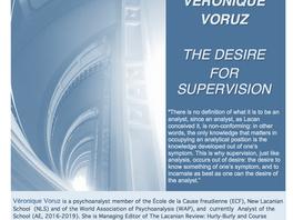 """""""The Desire for Supervision"""" with Véronique Voruz"""