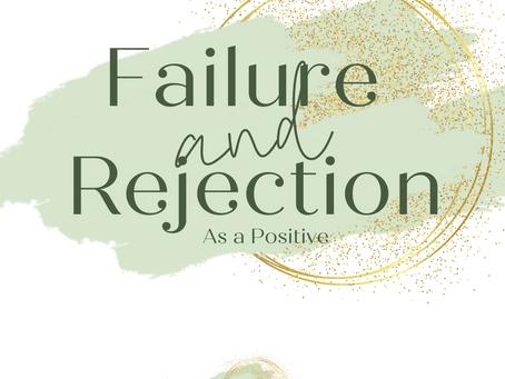 Failure & Rejection