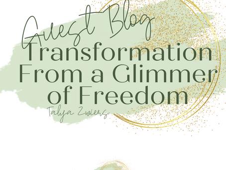 Transformation from a glimmer of freedom