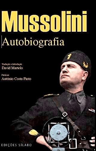 Mussolini, Autobiografia