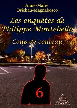 Les enquêtes de Philippe Montebello : Coup de couteau
