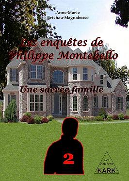 Les enquêtes de Philippe Montebello : Une sacrée famille