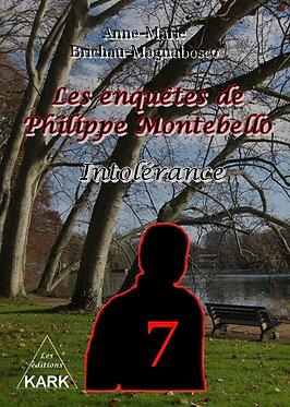 Les enquêtes de Philippe Montebello : intolérance