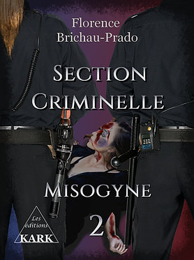 Section Criminelle 2 Misogyne