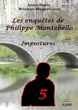 Les enquêtes de Philippe Montebello : Impostures