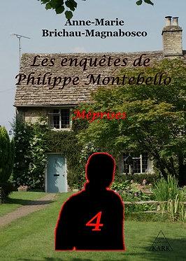 Les enquêtes de Philippe Montebello : Méprises