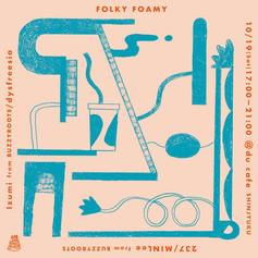 FOLKY FOAMY