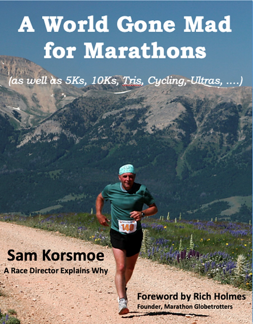 A World Gone Mad for Marathons