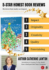Author Catherine Lawton's Something Is Coming To Our World: How A Backyard Bird Sees Christmas