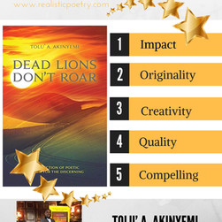 """""""Dead Lions Don't Roar by Author Tolu' A. Akinyemi focuses on the Dead (the darkness), the"""