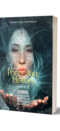 Poets Are Heroes Magazine Edition II