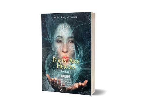 Poets Are Heroes Magazine Edition II