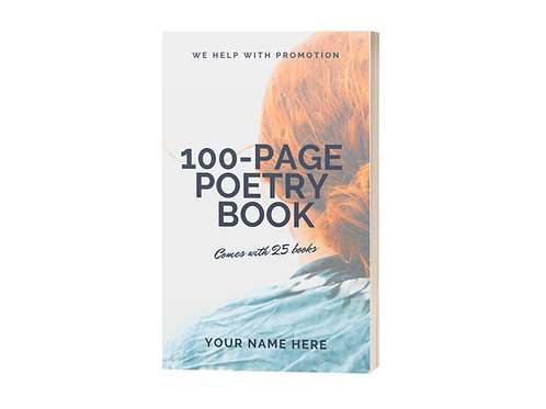 100-page Poetry Book / Comes with 25 books / We Help With Promotion