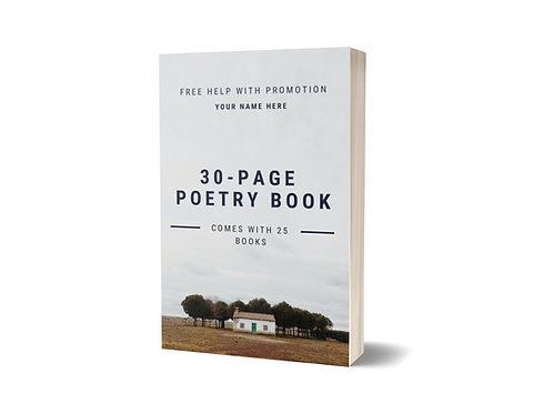 30-page Poetry Book / Comes with 25 books / Free Help With Promotion