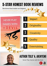 Never Play Games with the Devil by Author Tolu' A. Akinyemi