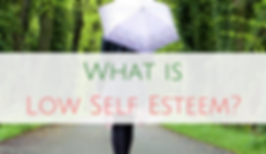 What is Low Self Esteem? Self esteem treatment Hertfordshire