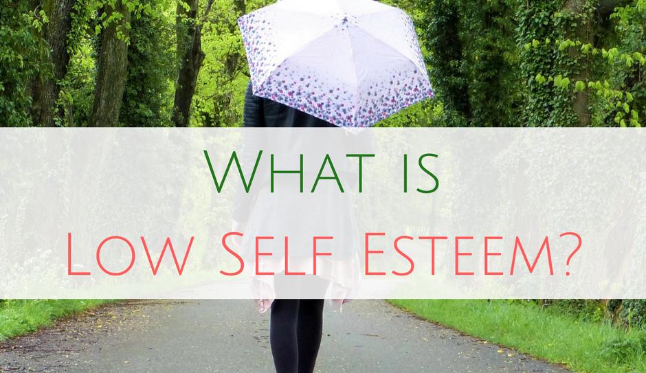 What is Low Self Esteem? Self esteem treatment Hertfordshire