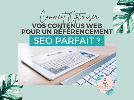 Comment optimiser vos contenus web pour un référencement SEO parfait ?