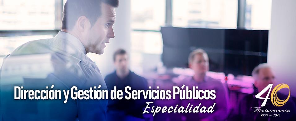 Dirección y Gestión de Servicios Públicos Especialidad