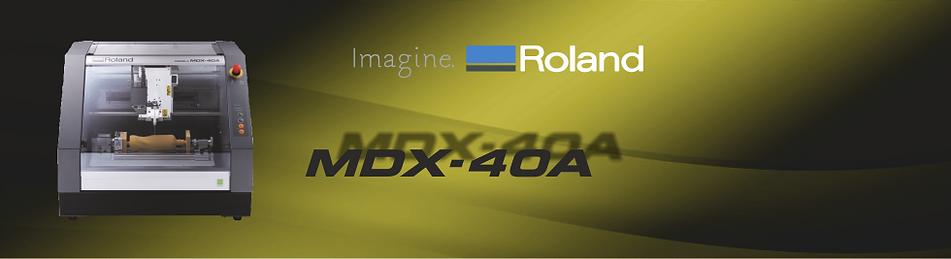 Fraiseuse MDX-40A Roland
