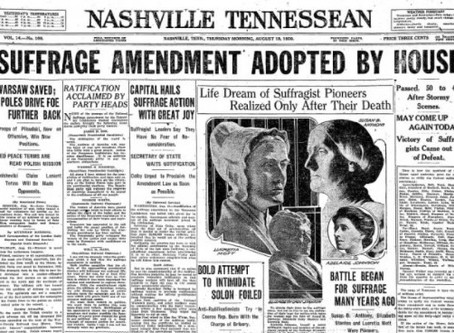August 18, 2020 – Ratification of the 19th Amendment – Women's Suffrage