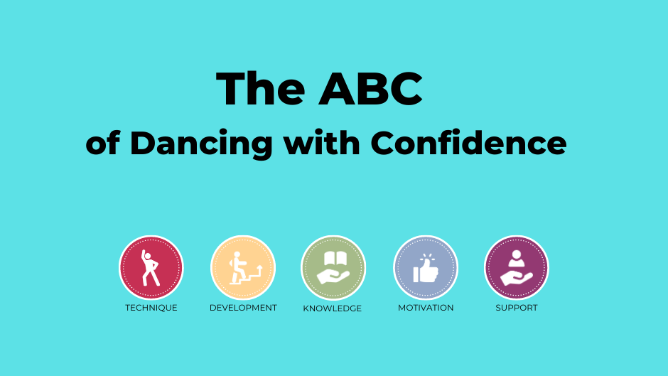 The ABC of Dancing with Confidence